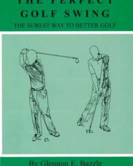 Anatomy of the Perfect Golf Swing