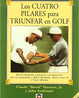 Los Cuatro Pilares para Trunfar en Golf